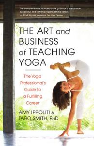 The Art and Business of Teaching Yoga Book