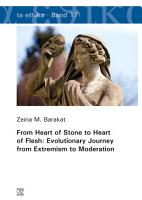 From Heart of Stone to Heart of Flesh  Evolutionary Journey from Extremism to Moderation PDF