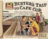 Buster's Trip to Cape Cod: A Story about Massachusetts