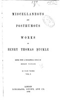 The Miscellaneous and Posthumous Works of Henry Thomas Buckle PDF
