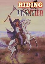 Riding the Dark Frontier: Tales of the Weird West