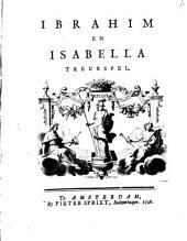 Ibrahim en Isabella. Treurspel: Volume 1