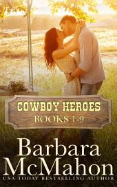 Cowboy Heroes Boxed Set Books 1-9: Books 1-9
