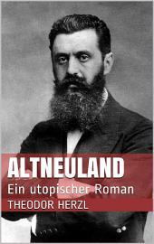 AltNeuLand. Ein utopischer Roman