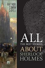 All the best stories about Sherlock Holmes