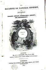 The Magazine of Natural History, and Journal of Zoology, Botany, Mineralogy, Geology, and Meteorology