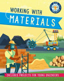 Kid Engineer: Working with Materials