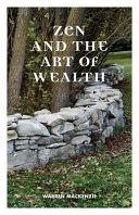 Zen and the Art of Wealth