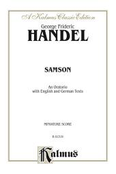 Samson (1743), An Oratorio: For SATBB Solo, SATB Chorus/Chior with English and German Text (Miniature Score)