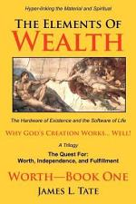 The Elements Of Wealth