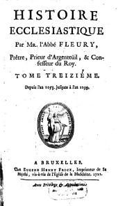 Histoire Ecclesiastique: Depuis l'an 1053 jusques à l'an 1099, Volume13