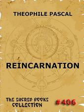 Reincarnation (A Study In Human Evolution)