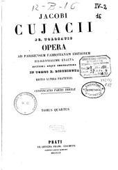 Opera ad parisiensem fabrotianam editionem diligentissime exacta auctiora atque emendatiora in tomos X. distributa: 3