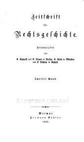 Zeitschrift für Rechtsgeschichte: Band 2
