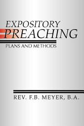 Expository Preaching; Plans and Methods: Plans and Methods
