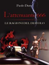 L'attenuante 666 - Le ragioni del Diavolo