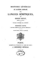 Histoire générale et système comparé des langues sémitiques: ouvrage couronné par l'Institut