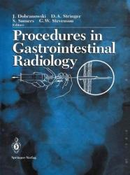 Procedures In Gastrointestinal Radiology Book PDF