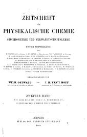 Zeitschrift für physikalische Chemie, Stöchiometrie und Verwandtschaftslehre: Band 2