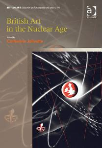 British Art in the Nuclear Age PDF