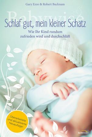 Babywise   Schlaf gut  mein kleiner Schatz PDF