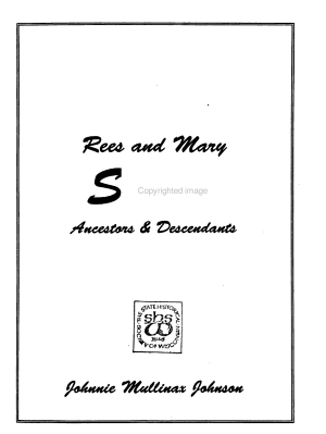 Rees and Mary Shelby Ancestors and Descendants