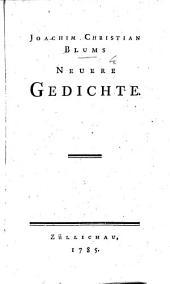 Joachim Christian Blums neuere Gedichte
