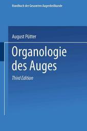 Organologie des Auges: Ausgabe 3