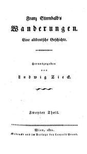 Franz Sternbald's Wanderungen: eine altdeutsche Geschichte, Band 2