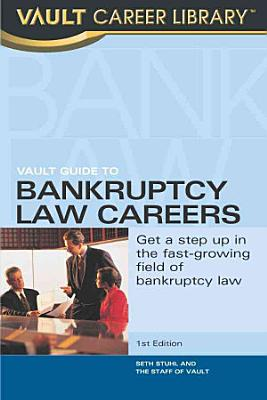 Vault Guide to Bankruptcy Law Careers PDF