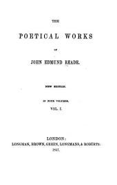 The poetical works of John Edmund Reade: Volume 1