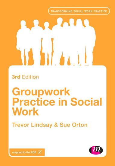 Groupwork Practice in Social Work PDF