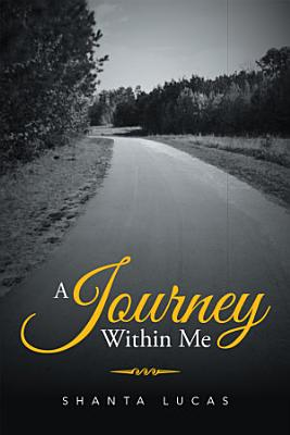 A Journey Within Me