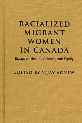 Racialized Migrant Women in Canada