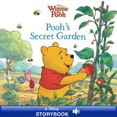 Winnie the Pooh: Pooh's Secret Garden: A Disney Read Along