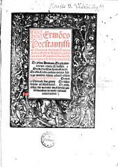 Sermo[n]es Prestantissimi Sacrarum literarum Doctoris Joan[n]is Geilerii Keiserspergii ... fructuosissimi de te[m]pore et de sanctis accomodandi: De arbore Humana ; De XII. excelentiis arboris Crucifixi ...