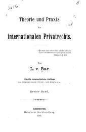 Theorie und Praxis des internationalen Privatrechts: Band 1
