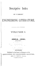 The Engineering Index: Volume 1