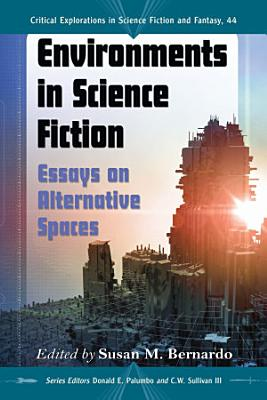 Environments in Science Fiction PDF
