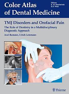 TMJ Disorders and Orofacial Pain PDF
