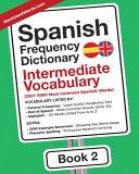 Spanish Frequency Dictionary - Intermediate Vocabulary