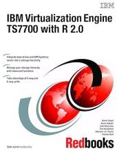 IBM Virtualization Engine TS7700 with R 2.0