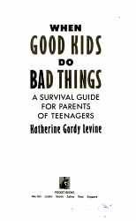 When Good Kids Do Bad Things Book PDF