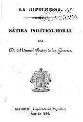 La hipocresia: Sátira político-moral por D. Manuel Breton de los Herreros