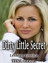 Dirty Little Secret: Lesbian Erotica