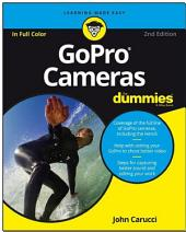GoPro Cameras For Dummies: Edition 2