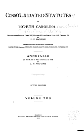 Consolidated Statutes of North Carolina, Prepared Under Public Laws 1917, Chapter 252, and Public Laws 1919: Volume 2