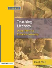 Teaching and Learning Literacy: Reading and Writing Texts for a Purpose