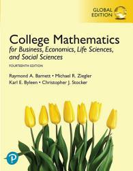 College Mathematics for Business  Economics  Life Sciences  and Social Sciences  eBook  Global Edition PDF