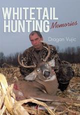 Whitetail Hunting Memories PDF